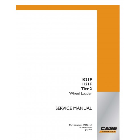 Cargadora de ruedas Case 1021F, 1121F Tier 2 manual de servicio pdf - Case manuales