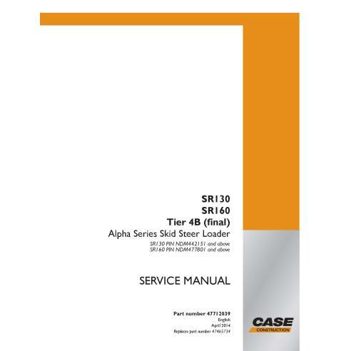 Case SR130, SR160 Tier 4B skid loader pdf manuel de service - Case manuels
