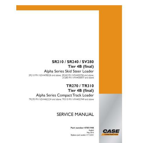 Case SR210, SR240, SV280, TR270, TR310Tier 4B skid loader manual de serviço em pdf - Case manuais