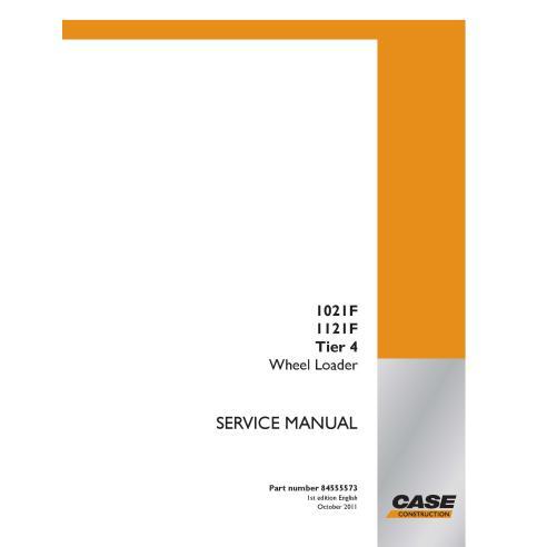 Cargadora de ruedas Case 1021F, 1121F Tier 4 manual de servicio pdf - Case manuales