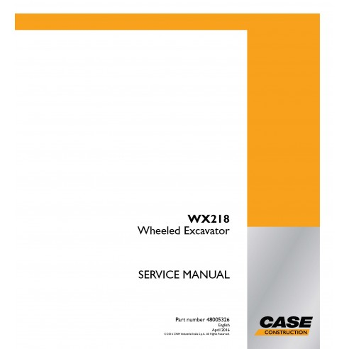 Excavadora de ruedas Case WX218 manual de servicio pdf - Case manuales