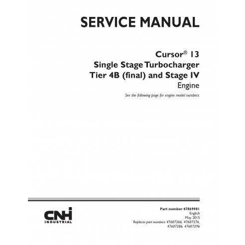 Case Cursor 13 Single Stage Turbocharger Tier 4B and Stage IV engine pdf service manual  - Case manuals