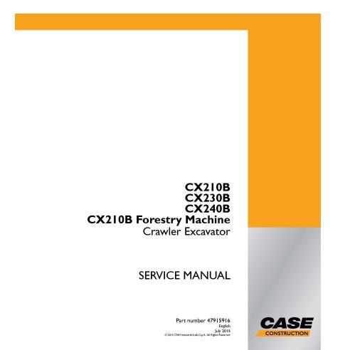 Manuel d'entretien de la pelle sur chenilles Case CX210B, CX230B, CX240B, CX210B Forestry Machine - Case manuels
