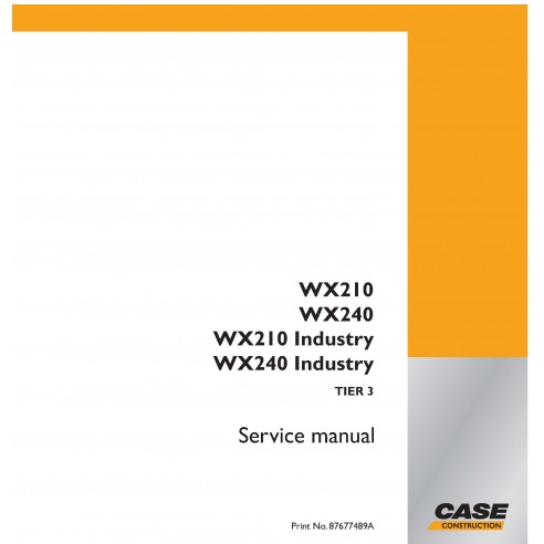 Excavadora de ruedas Case WX210, WX240 TIER 3 manual de servicio pdf - Case manuales