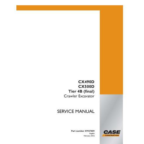 Manuel d'entretien de la pelle sur chenilles Case CX490D, CX500D Tier 4B PDF - Case manuels