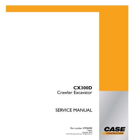 Manuel d'entretien de la pelle sur chenilles Case CX300D PDF - Case manuels