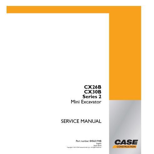 Manuel d'entretien de la mini-pelle Case CX26B, CX30B série 2 PDF - Case manuels