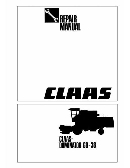 Claas Dominator 38 - 68 combine harvester repair manual-Claas
