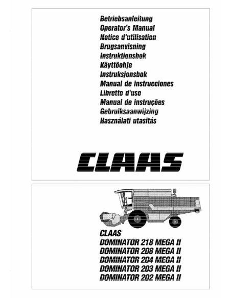 Claas Dominator Mega II 202 - 218 combine harvester operator's manual - Claas manuals