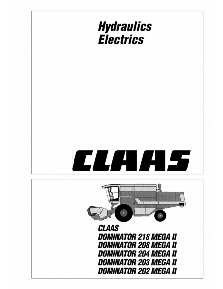 Claas Mega II 202 - 218 combine harvester technical systems manual - Claas manuals