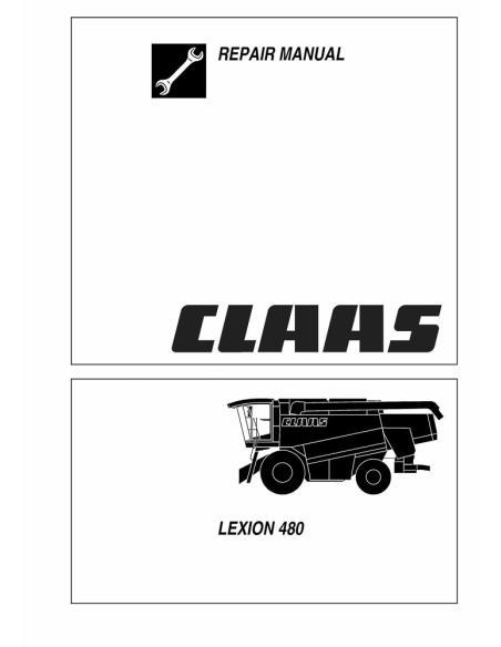 Claas Lexion 480 combine harvester repair manual - Claas manuals