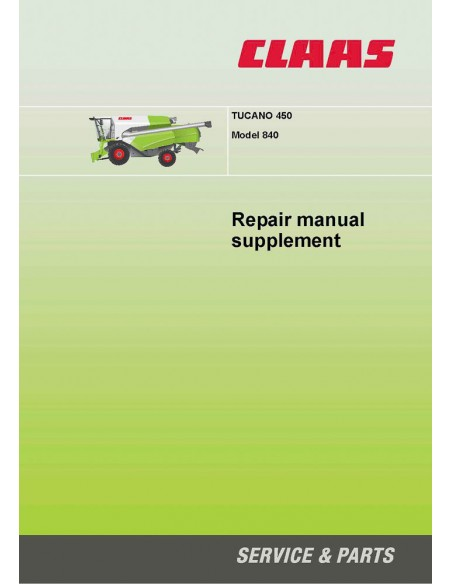 Claas Tucano 450 Model 840 combine harvester repair manual supplement - Claas manuals