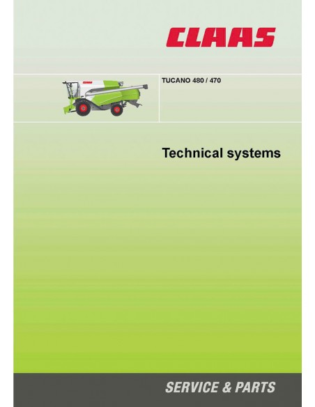 Technical systems manual for Claas Tucano 480 / 470 combine harvester, PDF-Claas