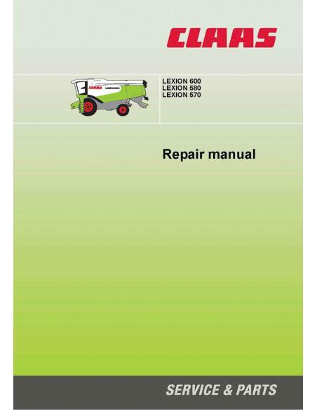 Claas Lexion 570, 580, 600 combine harvester repair manual - Claas manuals