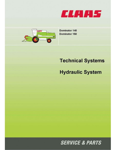 Claas Dominator 150 - 140 combine harvester technical systems manual - Claas manuals