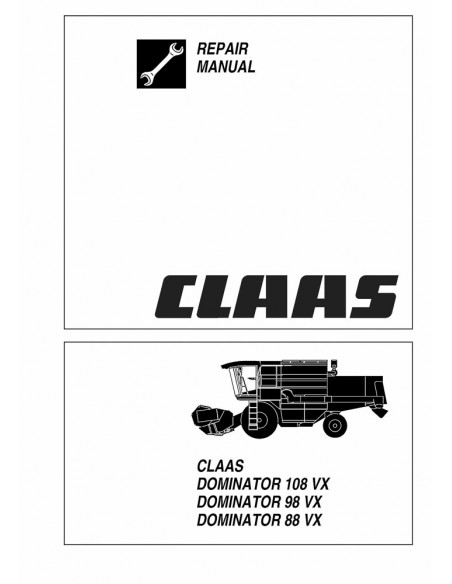 Repair manual for Claas Dominator 88 VX, 98 VX, 108 VX combine harvester, PDF-Claas