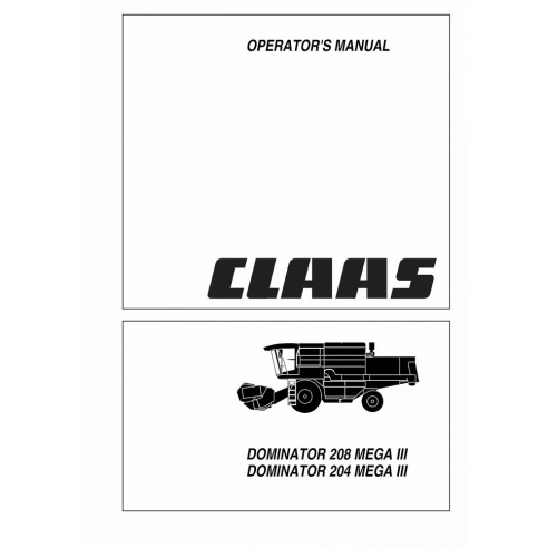 Operator's manual for Claas Dominator 208 Mega III, Dominator 204 Mega III combine harvester, PDF-Claas