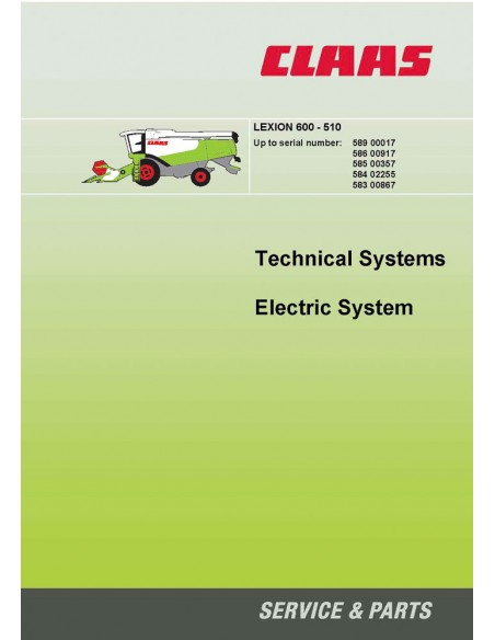 Claas Lexion 600 - 510 combine harvester technical systems manual - Claas manuals
