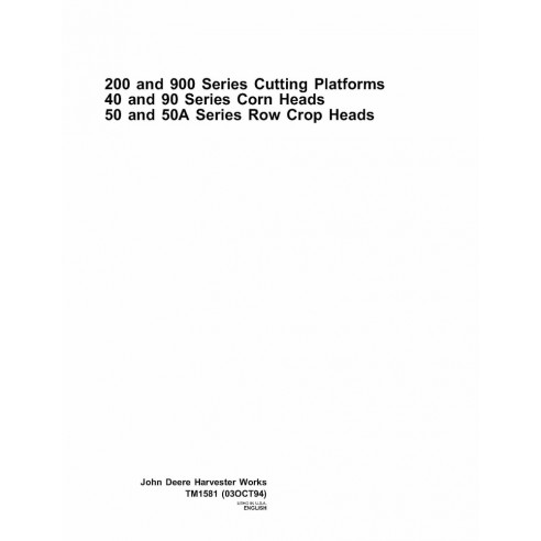 John Deere 200 and 900 series cutting platform repair manual - John Deere manuals