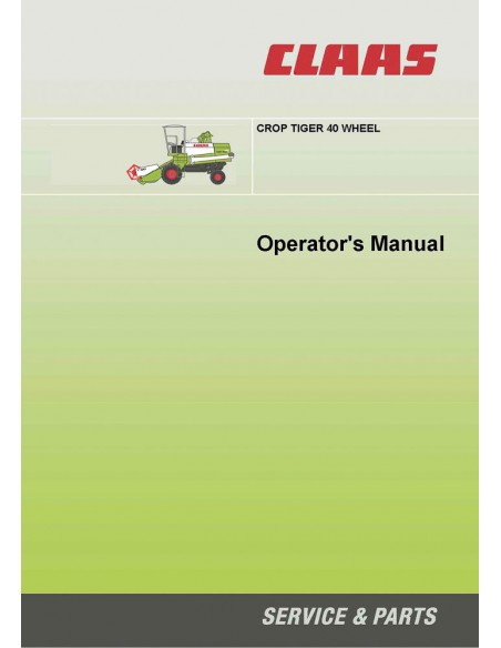 Operator's manual for Claas Crop Tiger 40 wheel combine harvester, PDF-Claas