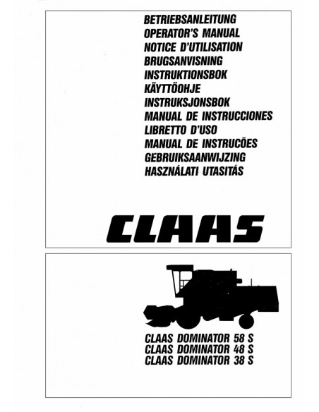 Operator's manual for Claas Dominator 38S, 48S, 58S combine harvester, PDF-Claas