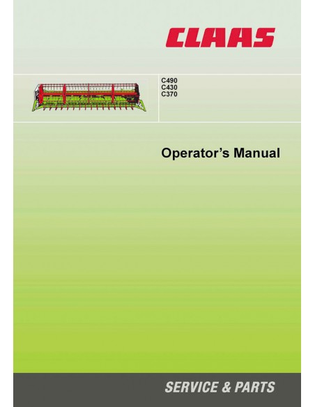 Claas C490, C430, C370 header operator's manual - Claas manuals