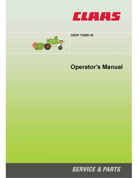 Operator's manual for Claas Crop Tiger 30 combine harvester, PDF-Claas