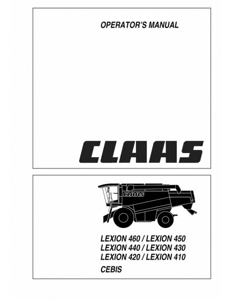 Operator's manual for Claas Lexion 410, 420, 430, 440, 450, 460 CEBIS combine harvester, PDF-Claas