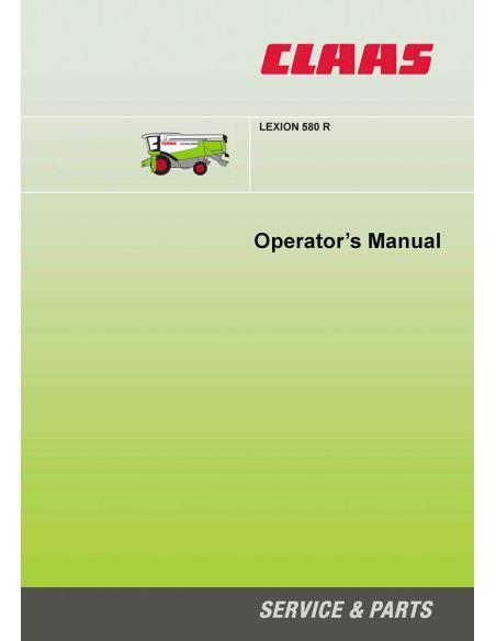 Claas Lexion 580 R combine harvester operator's manual - Claas manuals
