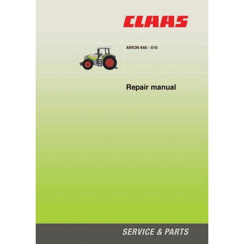Manuel de réparation tracteur Claas Arion 640-510 - Claas manuels