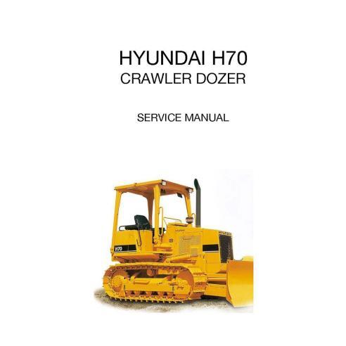 Manual de servicio de la topadora sobre orugas Hyundai H70 - Hyundai manuales