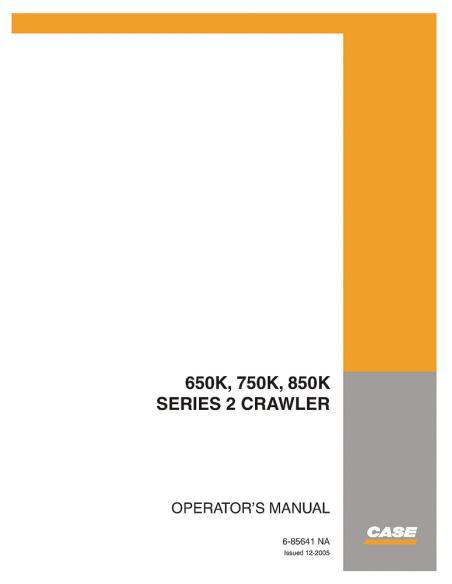 Operator's manual for Case 650K, 750K, 850K dozer, PDF-Case