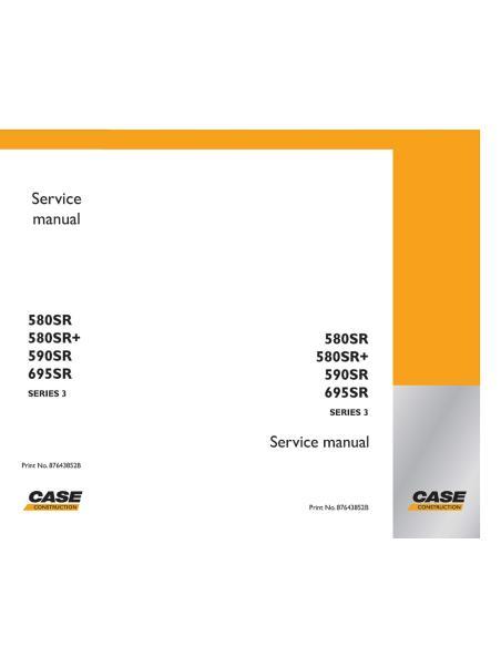 Service manual for Case 580SR, 590SR, 590SR, 695SR series 3 backhoe loader, PDF-Case