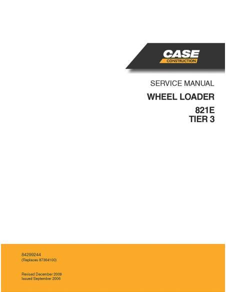 Service manual for Case 821E Tier3 wheel loader, PDF-Case