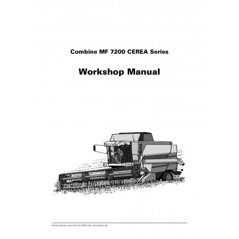 Massey Ferguson MF 7200 Series combine harvester workshop manual - Massey Ferguson manuals