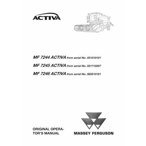 Manuel de l'opérateur de la moissonneuse-batteuse Massey Ferguson MF 7244, 7245, 7246 ACTIVA - Massey Ferguson manuels