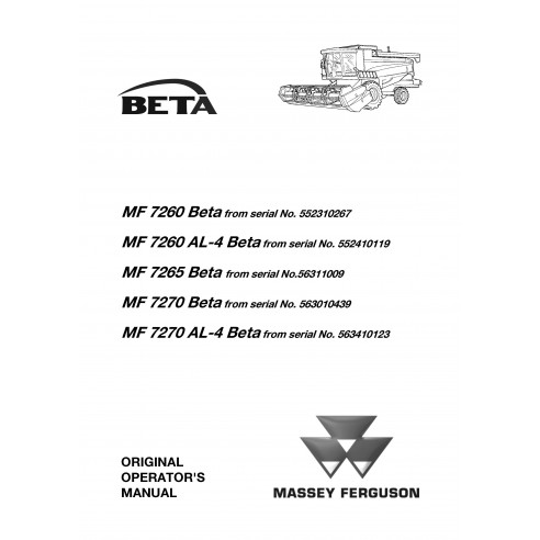Operator's manual for Massey Ferguson MF 7260, 7265, 7270 BETA combine harvester, PDF-Massey Ferguson service repair workshop...
