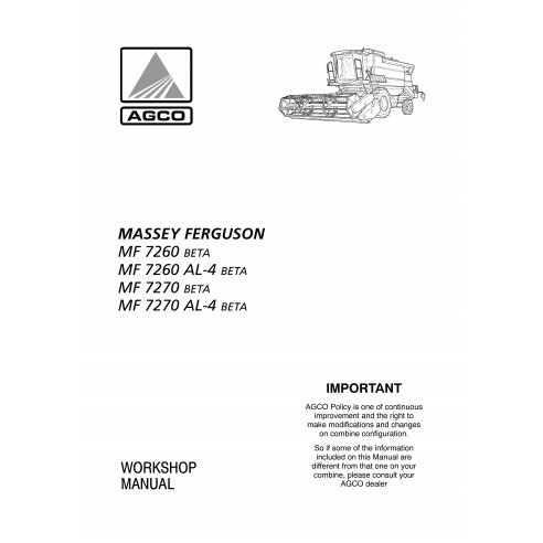 Massey Ferguson MF 7260, 7270 BETA combine harvester workshop manual - Massey Ferguson manuals
