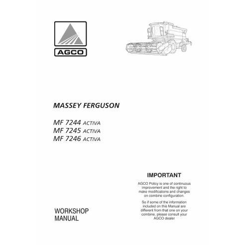 Massey Ferguson MF 7244, 7245, 7246 ACTIVA combine harvester workshop manual - Massey Ferguson manuals