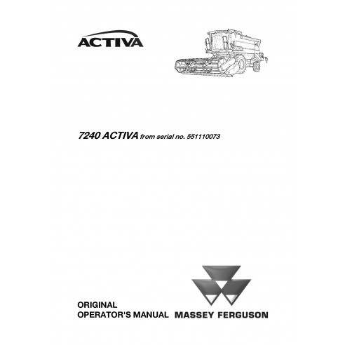 Operator's manual for Massey Ferguson MF 7240 ACTIVA combine harvester, PDF-Massey Ferguson service repair workshop manuals