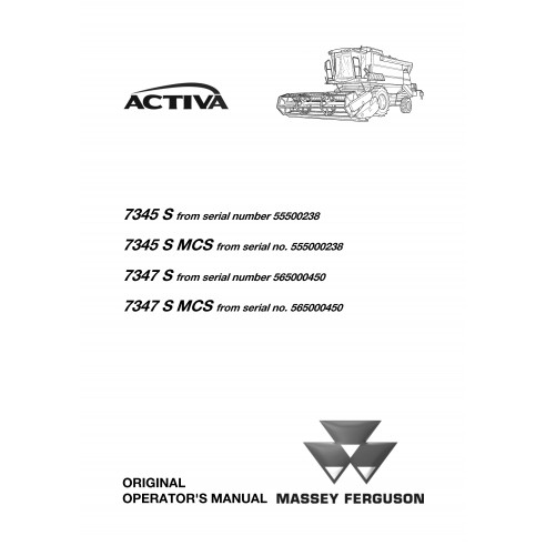 Operator's manual for Massey Ferguson MF 7345 S, 7347 S combine harvester, PDF-Massey Ferguson service repair workshop manuals