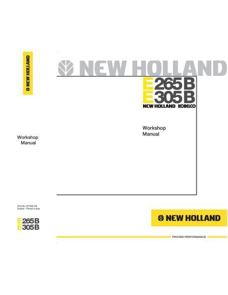New Holland E265B, E305B excavator workshop manual - New Holland Construction manuals