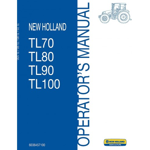 Operator's manual for New Holland TL70, TL80, TL90, TL100 tractor, PDF-New Holland