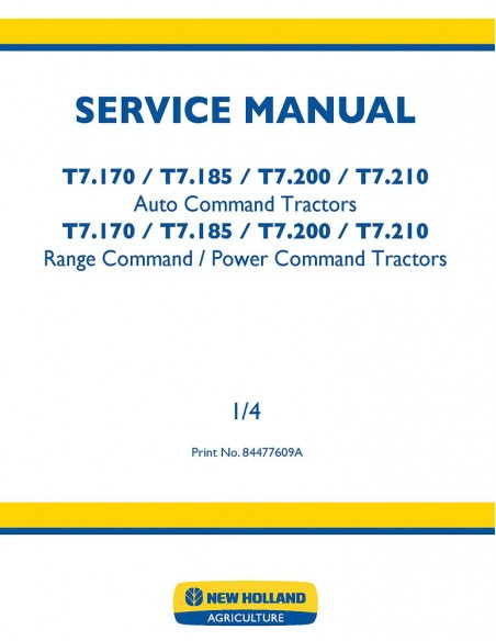 New Holland T7.170, T7.185, T7.200, T7.210 tractor service manual - New Holland Agriculture manuals