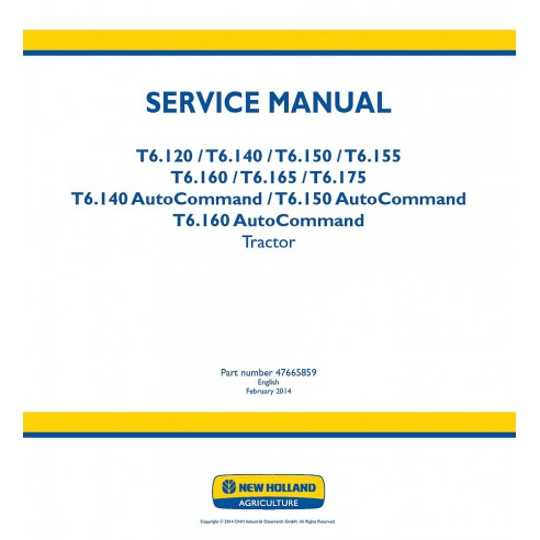 New Holland T6.120, T6.140, T6150, T6.155, T6.160, T6.165, T6.175 tractor service manual - New Holland Agriculture manuals
