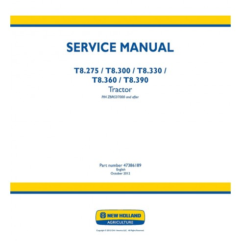 New Holland T8.275, T8.300, T8.330, T8.360, T8.390 tractor service manual - New Holland Agriculture manuals