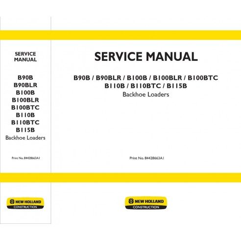 New Holland B90B, B100B, B110B, B115B backhoe loader service manual - New Holland Construction manuals