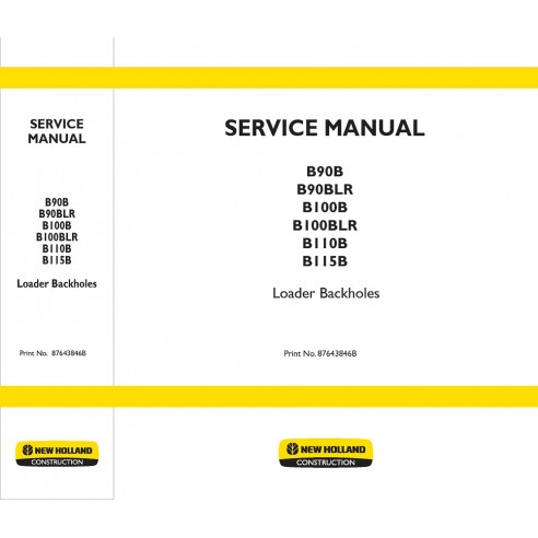 New Holland B90B, B100B, B110B, B115B skid loader service manual - New Holland Construction manuals