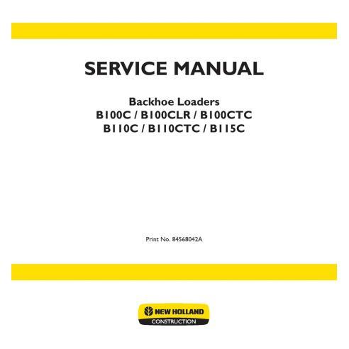 Manual de serviço da retroescavadeira New Holland B100C, B110C, B115C - New Holland Construction manuais