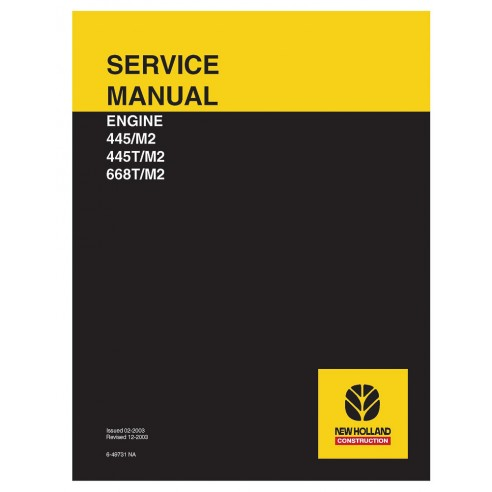 Manual de serviço do motor New Holland 445 / M2, 445T / M2 e 668T / M2 - New Holland Construction manuais